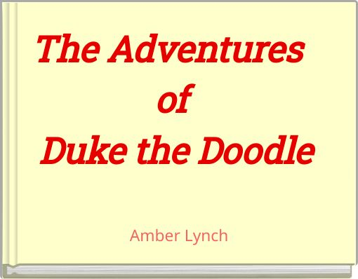 The Adventures of Duke the Doodle