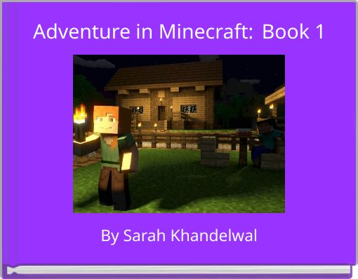 Adventure in Minecraft:	Book 1