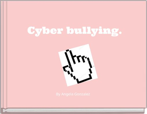 Cyber bullying.