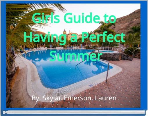 Girls Guide to Having a Perfect Summer