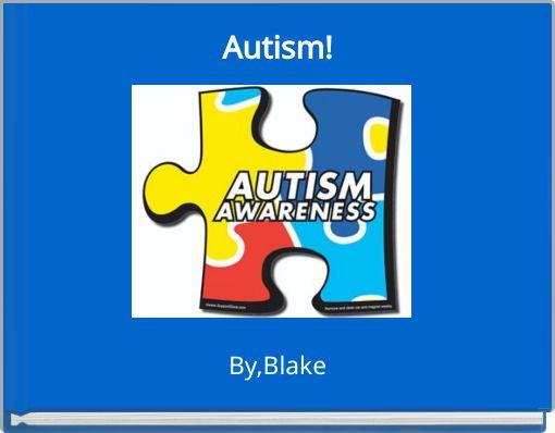 Autism!