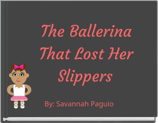 The Ballerina That Lost Her Slippers