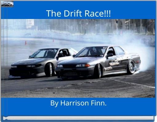 The Drift Race!!!