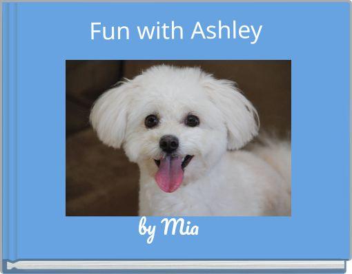 Fun with Ashley
