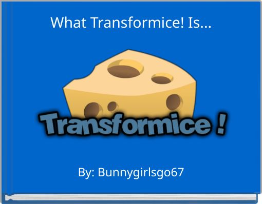 What Transformice! Is...