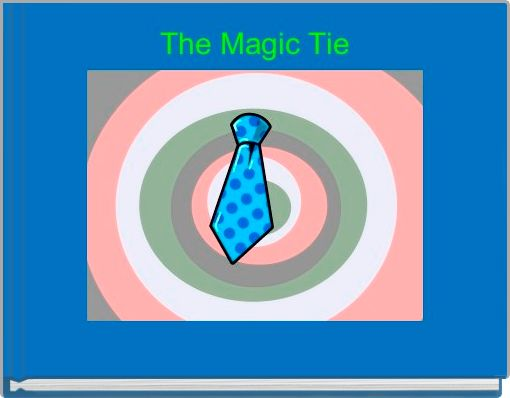 The Magic Tie