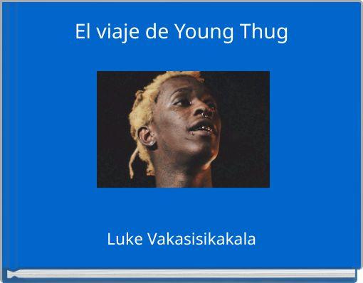 El viaje de Young Thug