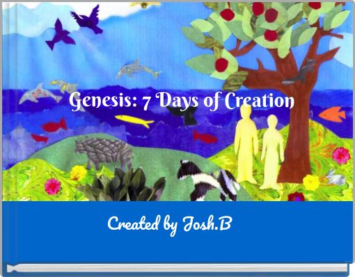 Genesis: 7 Days of Creation