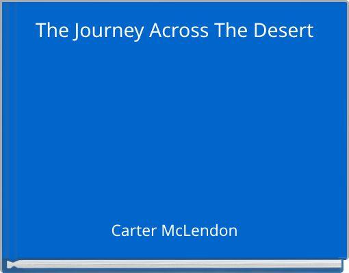 The Journey Across The Desert
