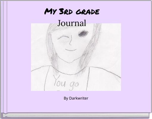 My 3rd gradeJournal