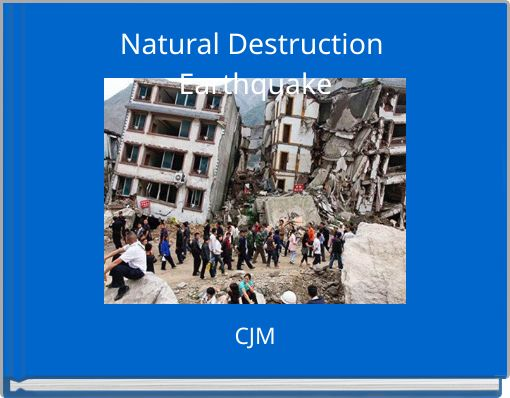 Natural Destruction Earthquake