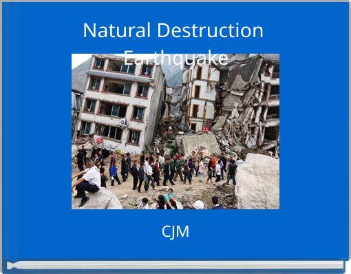 Natural Destruction Earthquake