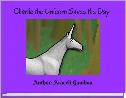 Charlie the Unicorn Saves the Day