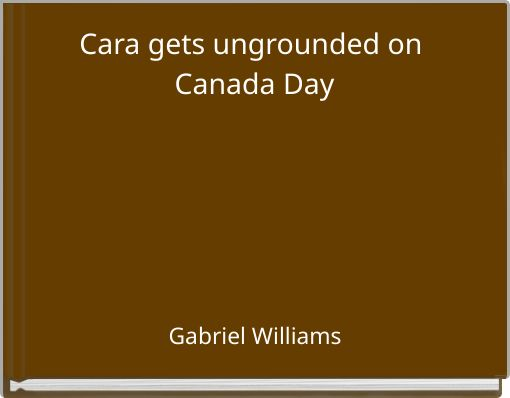 Cara gets ungrounded on Canada Day