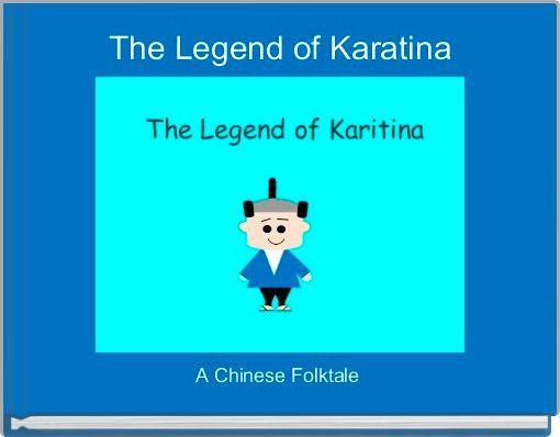 The Legend of Karatina