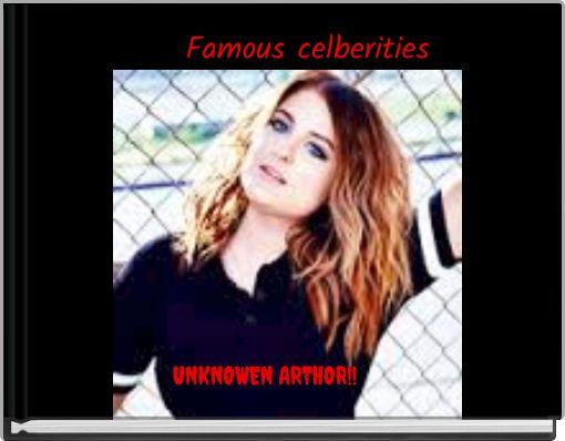 Famous celberities