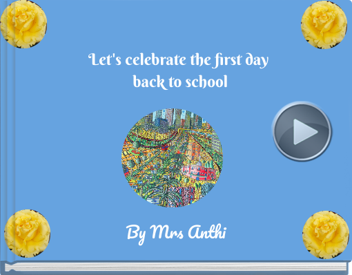 Book titled 'Let's celebrate the first day back to school'