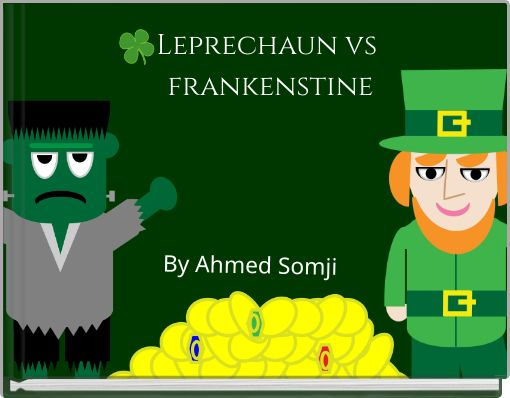 Leprechaun vs frankenstine
