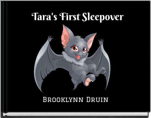 Tara's First Sleepover