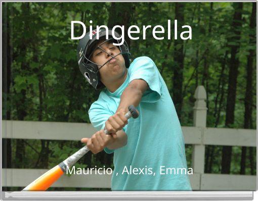 Dingerella