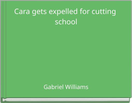 Cara gets expelled for cutting school