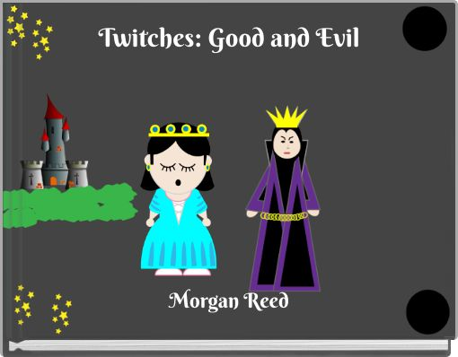Twitches: Good and Evil
