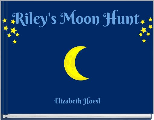Riley's Moon Hunt