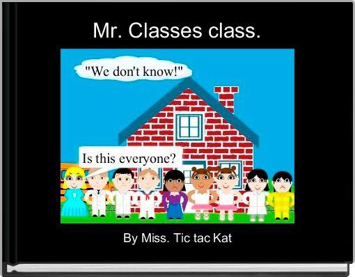 Mr. Classes class.