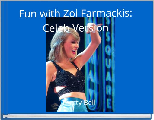 Fun with Zoi Farmackis: Celeb Version