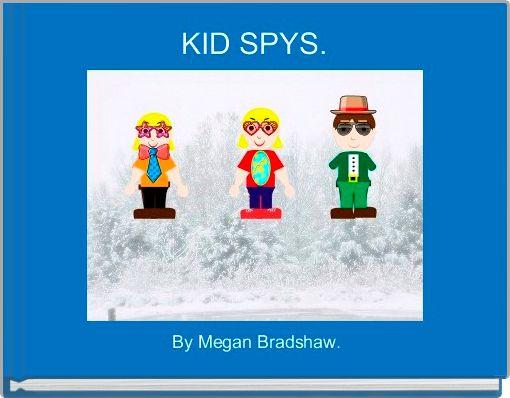 KID SPYS.