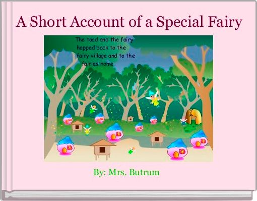 A Short Account of a Special Fairy