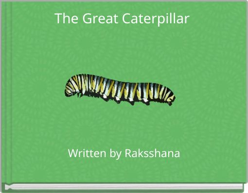 The Great Caterpillar