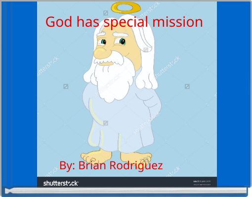 God has special mission