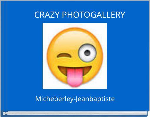 CRAZY PHOTOGALLERY