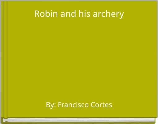 Robin and his archery