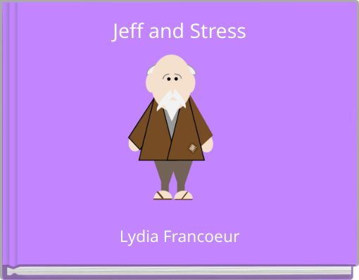 Jeff and Stress