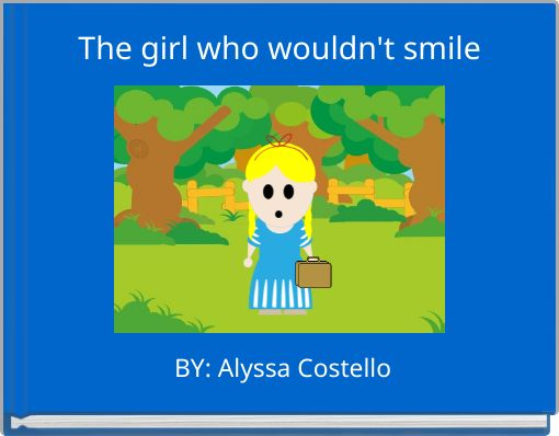 The girl who wouldn't smile