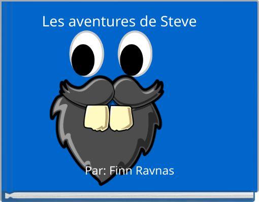 Les aventures de Steve