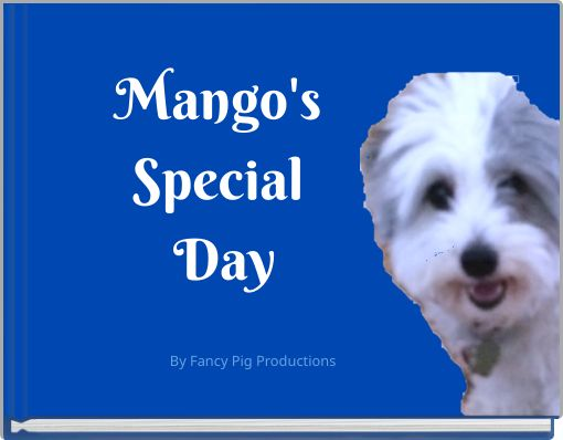 Mango's Special Day