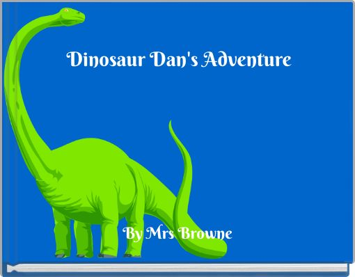 Dinosaur Dan's Adventure