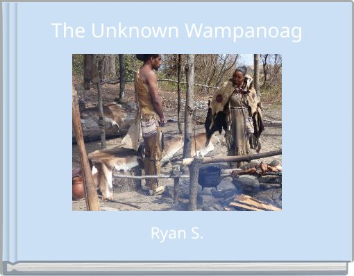 The Unknown Wampanoag