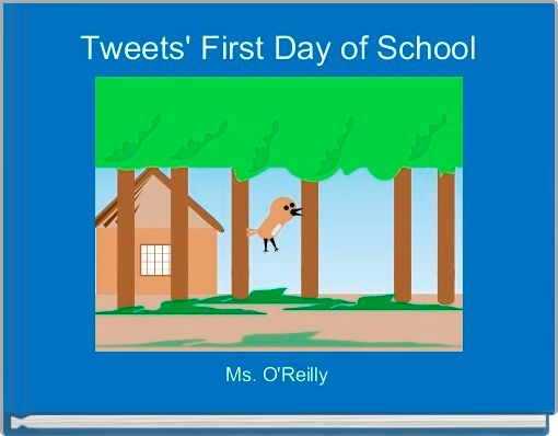 Tweets' First Day of School