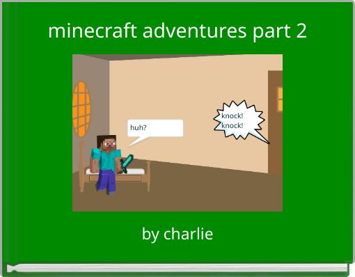 minecraft adventures part 2