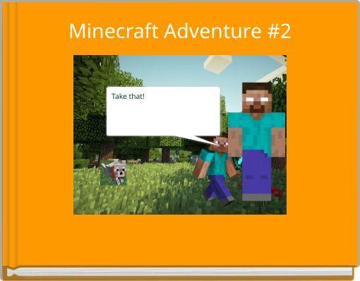 Minecraft Adventure #2