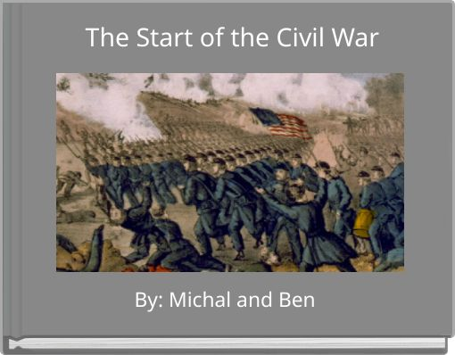 The Start of the Civil War