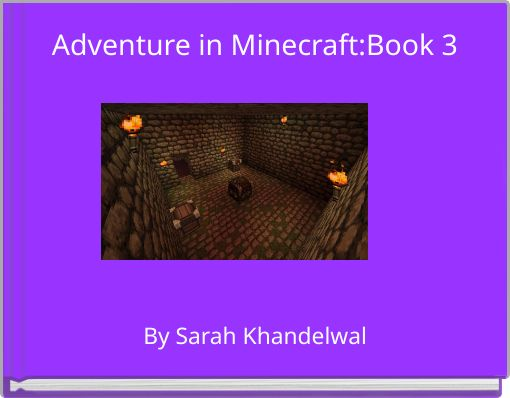 Adventure in Minecraft:Book 3