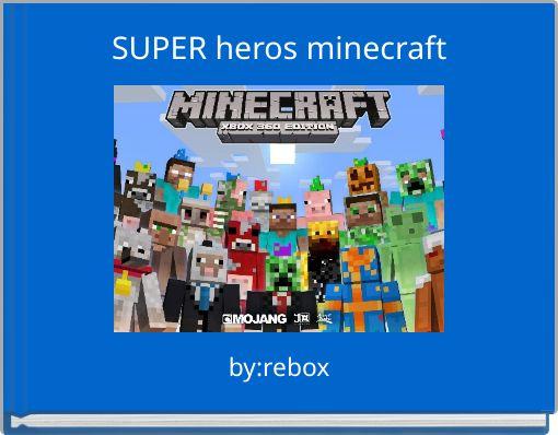 SUPER heros minecraft