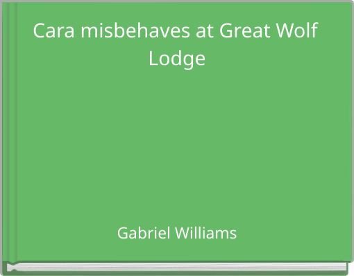Cara misbehaves at Great Wolf Lodge