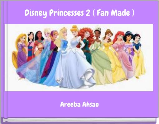 Disney Princesses 2 ( Fan Made )