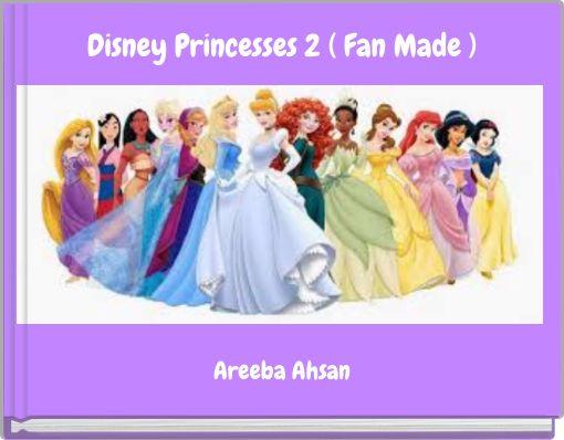 Disney Princesses 2 ( Fan Made )